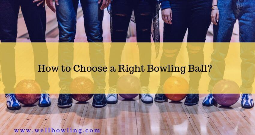 How to Choose a Bowling Ball?